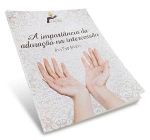 apostila_imporancia_da_adoracao_na_intercessao
